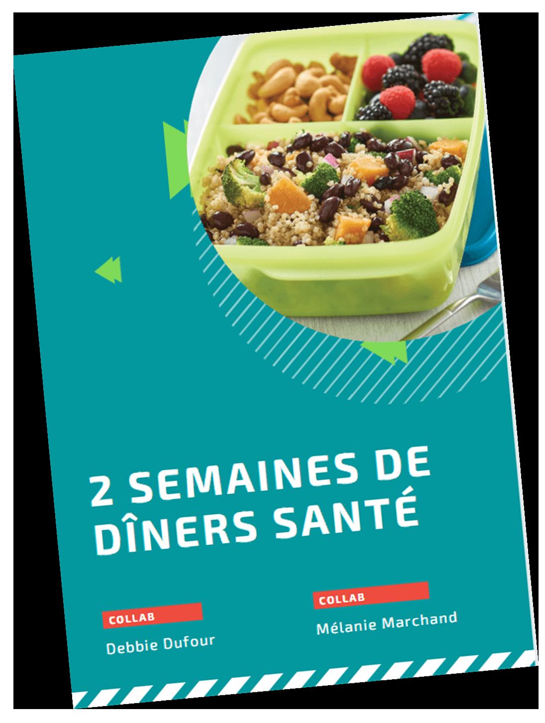 2 semaines de dîners santé - gratuit - Debbie Dufour Tupperware